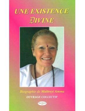 livre une existence divine biographie de maïtreyi amma