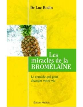 livre les miracles de la bromelaine dr luc bodin