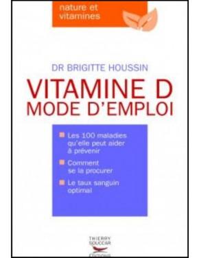 livre vitamine d mode d'emploi dr brigitte houssin