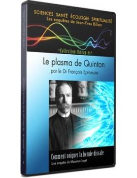 dvd le plasma de quinton dr françois epineuze